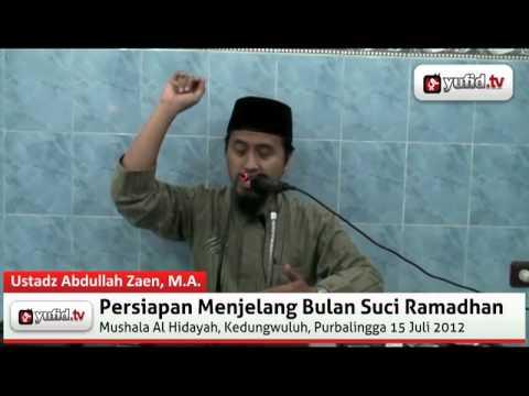 Persiapan Menjelang Bulan Suci Ramadhan - Abdullah Zaen