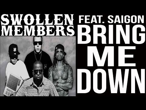 Swollen Members feat. Saigon - Bring me down (Swollen Mix)
