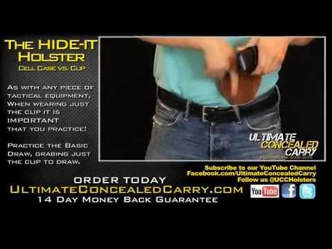 HIDE-IT HOLSTER: Cell Case vs. Clip