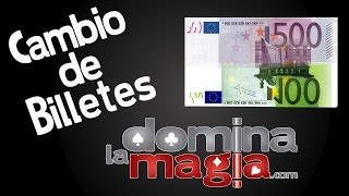 Cambio de billete - Domina La Magia