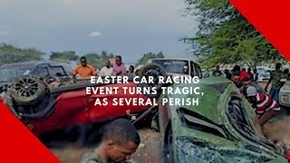 Easter car racing event turns tragic, as several perish