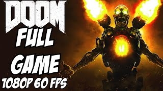 Doom Gameplay Walkthrough Part 1 Campaign Story Full Let's Play Review 1080p 60 FPS PS4 Xbox One Pc