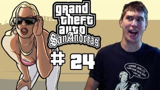 Let's Play GTA San Andreas - Part 24 (X360/PC/PS2/XBox)