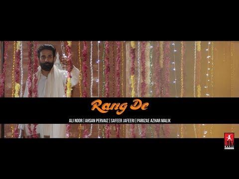 Rang De - Official Video   BIY Music   Ali Noor   Parizae Azhar   Ahsan Parvez   Safeer Jaffery