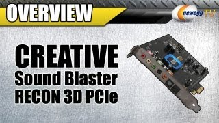 Newegg TV_ Creative Sound Blaster Recon3D PCIe Interface Sound Card Overview