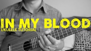 Download Lagu In My Blood - Shawn Mendes - EASY Ukulele Tutorial - Chords - How To Play Gratis STAFABAND