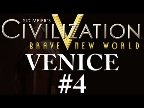 Civilization 5: A Brave New World - Venice - Part 4
