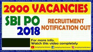 SBI PO 2018 Recruitment Notification Out..   SBI PO 2000 Vacancies - EMPLOYMENT NEWS