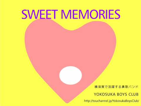 SWEET MEMORIES / YOKOSUKA BOYS CLUB
