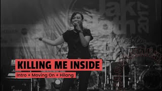 Killing Me Inside Ft AIU - Intro + Moving On + Hilang (Live at JakCloth 2017 Goes to Padang)