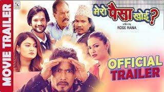 Mero Paisa Khoi Trailer | New Nepali Movie 2017 Ft. Saugat Malla/Barsha Raut/Buddhi Tamang/Chhulthim