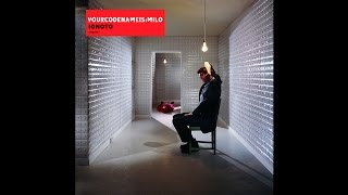 Watch Yourcodenameismilo Audition video