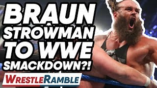 Braun Strowman To Smackdown?! WWE Smackdown Live Apr. 9, 2019 Review | WrestleTalk's WrestleRamble