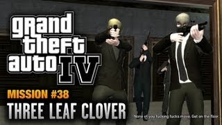 GTA 4 - Mission #38 - Three Leaf Clover (1080p)