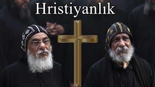 2000 Yıllık Din HRİSTİYANLIK Nedir ?  Neye İnanırlar ?