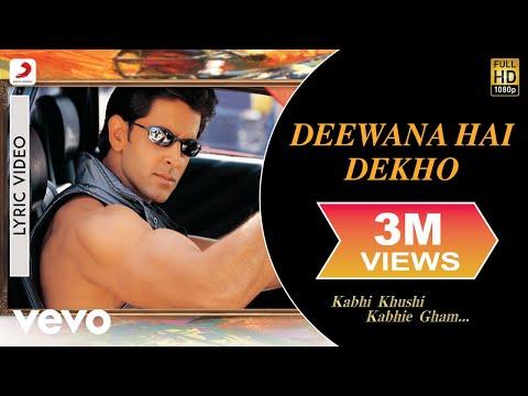 Deewana Hai Dekho Lyric - Kabhi Khushi Kabhie Gham | Hrithik | Kareena