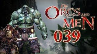 Let's Play Of Orcs And Men #039 - Die Befreiung von Arkence [deutsch] [720p]