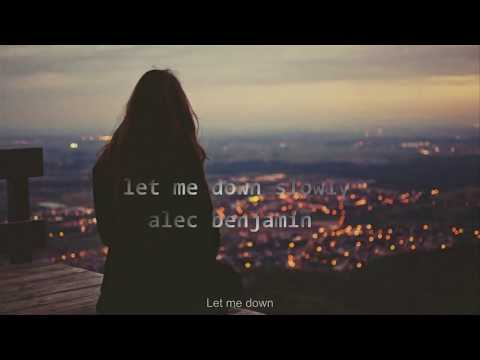 Download Vietsub Let me down slowly - Alec Benjamin Mp4 baru