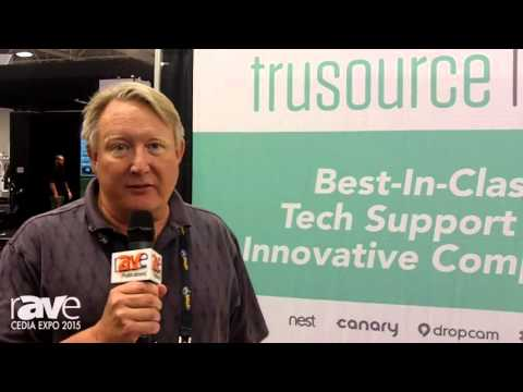 CEDIA 2015: trusource Labs Is a Tech Support Company, Supporting Complex IoT Devices