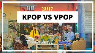 KPOP VS VPOP | 2017 |