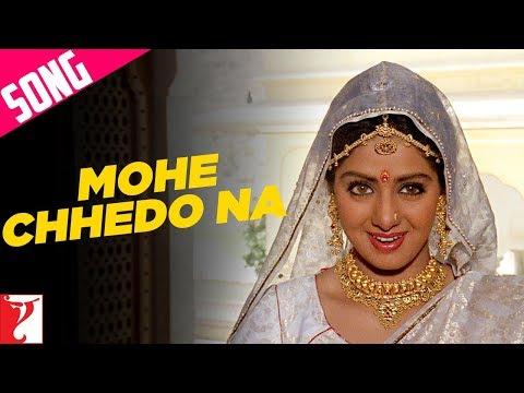 Mohe Chhedo Na  - Song - Lamhe