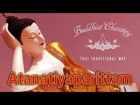 Paritta Chanting - Atanatiyaparittam
