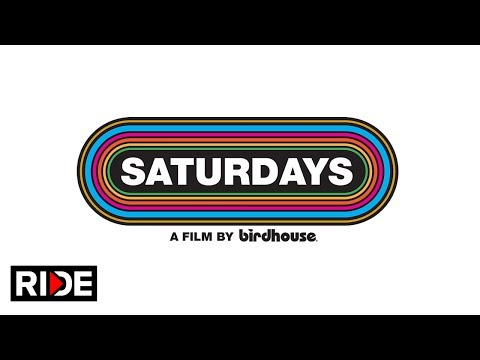 "Birdhouse ""Saturdays"" Official Trailer"