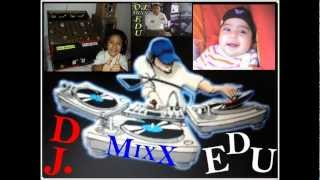 FULL  MIXX   MARIA  DE  LOS  ANGELES    DJ.  EDU.wmv