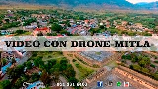 MITLA. Video con Drone.