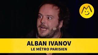 Alban Ivanov 34 Le Métro Parisien 34