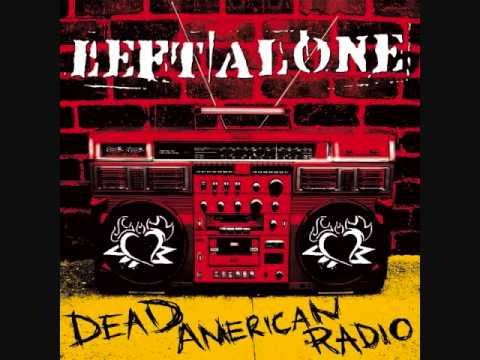 Left Alone - No One Likes Us