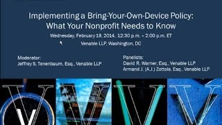 Implementing a Bring-Your-Own-Device Policy: What Your Nonprofit Needs to Know - February 19, 2014