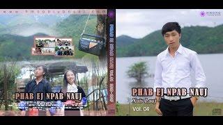 Hmong New Song 2018 - Xais Lauj Vol. 4 - New Release