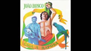 JoÃo Bosco CaÇa À Raposa 1975 Completo Full