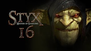 STYX: Master Of Shadows #016 - Das Schabenartefakt [deutsch] [FullHD]