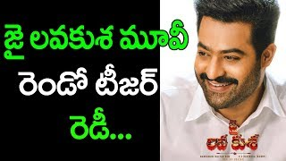 Jai Lava Kusa Movie | Lava Kumar Teaser Release Date | Jr NTR | Top Telugu Media