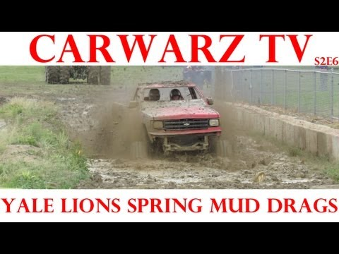 CarWarz TV - S2E6 - Yale Lions Spring Mud Drags 2012