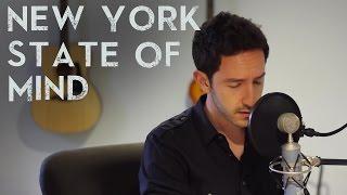 Download Lagu Billy Joel - New York State of Mind (Matt Beilis cover) Gratis STAFABAND