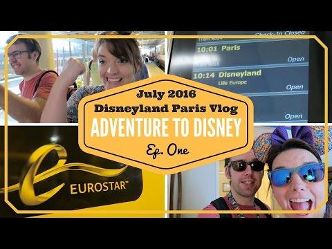 DISNEYLAND PARIS VLOGS JULY 2016 | JOURNEY TO DLP | EUROSTAR | LONDON TO DISNEYLAND  |  KRISPYSMORE