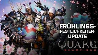 Quake - Frühlingsfestlichkeiten-Update
