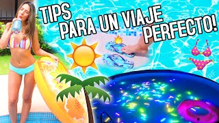 TIPS y LIFEHACKS para un verano PERFECTO!!  | Nancy Loaiza