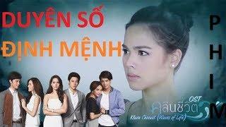 Duyên Số Định Mệnh Tập 1 Phim Thái Lan DUYÊN SỐ ĐỊNH MỆNH