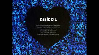 Kesik Dil-Duy Duy