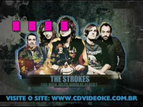 Strokes, The   Last Night