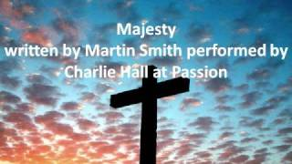 Watch Charlie Hall Majesty video