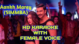 Aankh Marey (SIMMBA) HD KARAOKE WITH FEMALE VOICE BY AAKASH