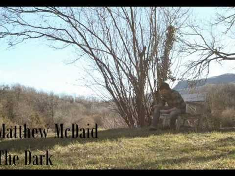 Thumbnail of video Matthew McDaid - The Dark (Studio version)