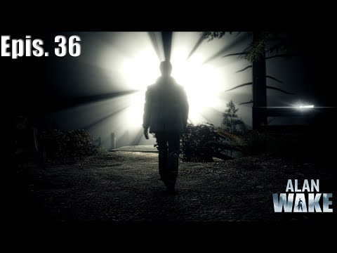 Alan Wake Epis. 36 - A mulher atira tudo
