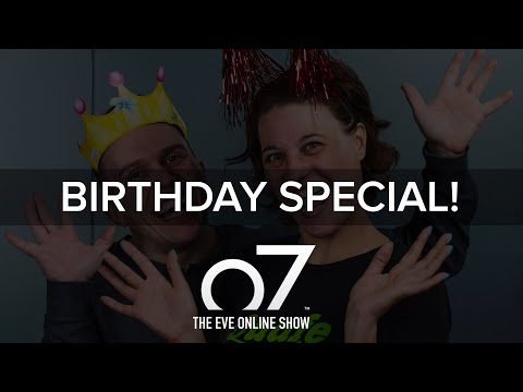 o7: The EVE Online Show - 12th Birthday Special!