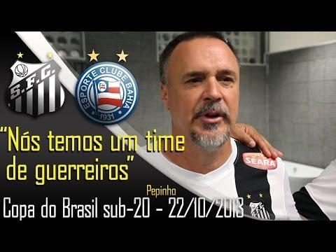 Bastidores – Copa do Brasil Sub 20 – Santos 1 x 1 Bahia